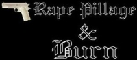 Rape Pillage & Burn