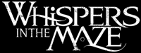 Whispers in the Maze